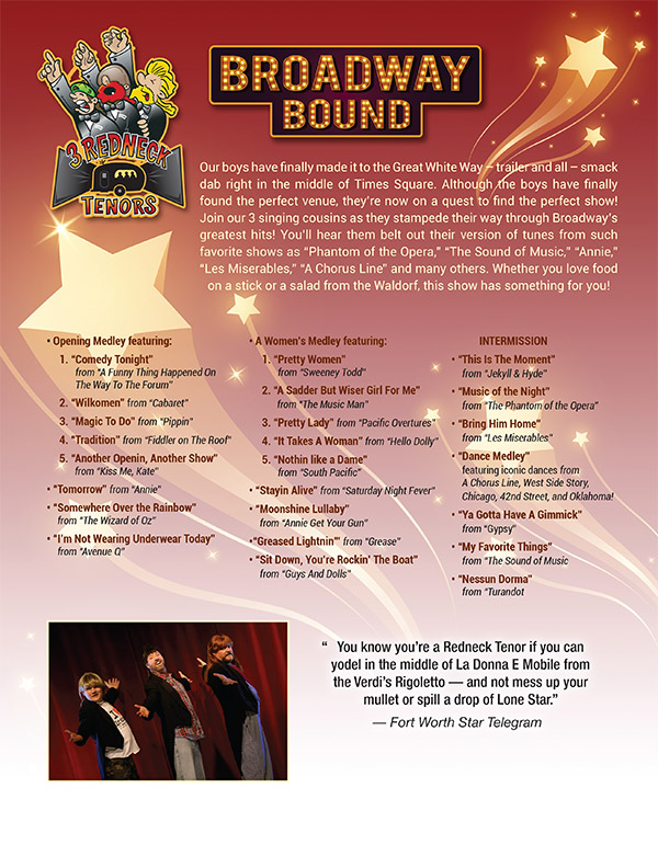 3 Redneck Tenors Show Broadway Bound Page B