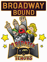 3 Redneck Tenors Show Broadway Bound Logo